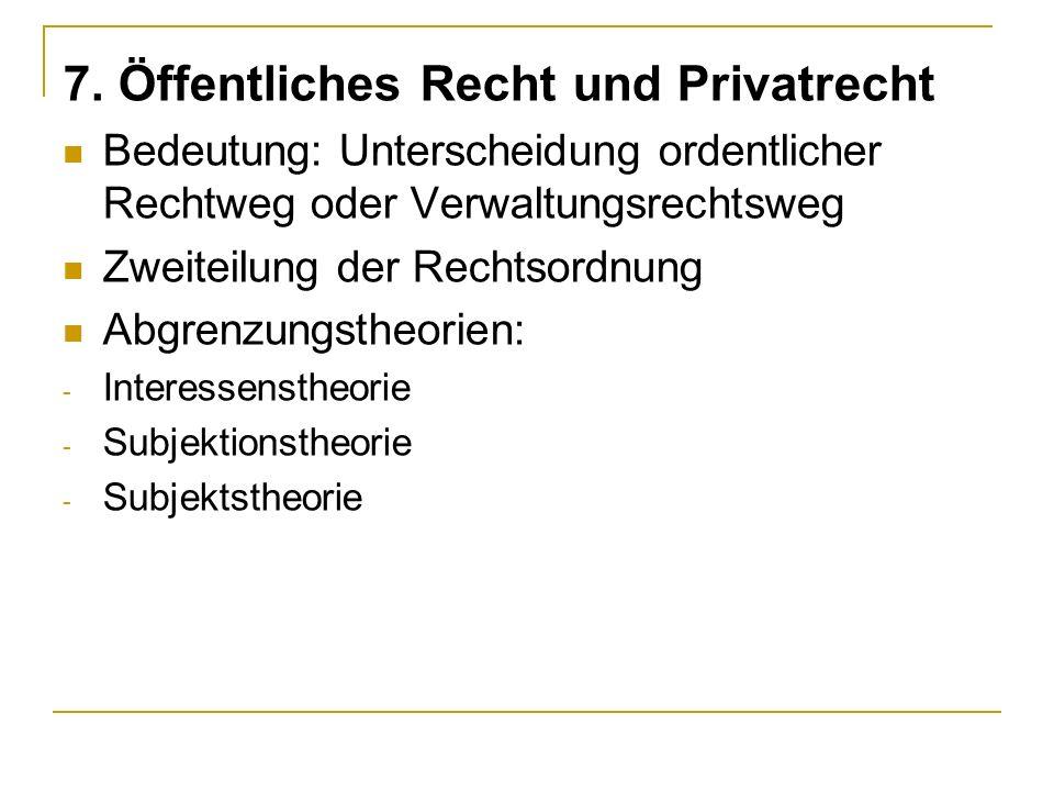 7. Öffentliches Recht und Privatrecht
