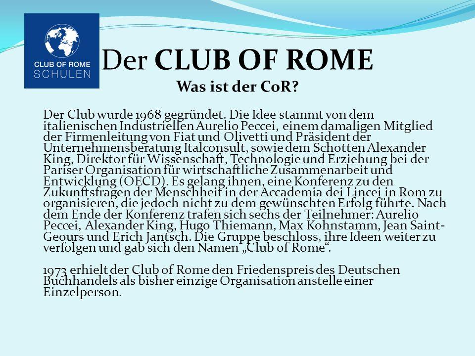 Der CLUB OF ROME Was ist der CoR