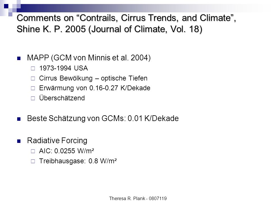 Comments on Contrails, Cirrus Trends, and Climate , Shine K. P