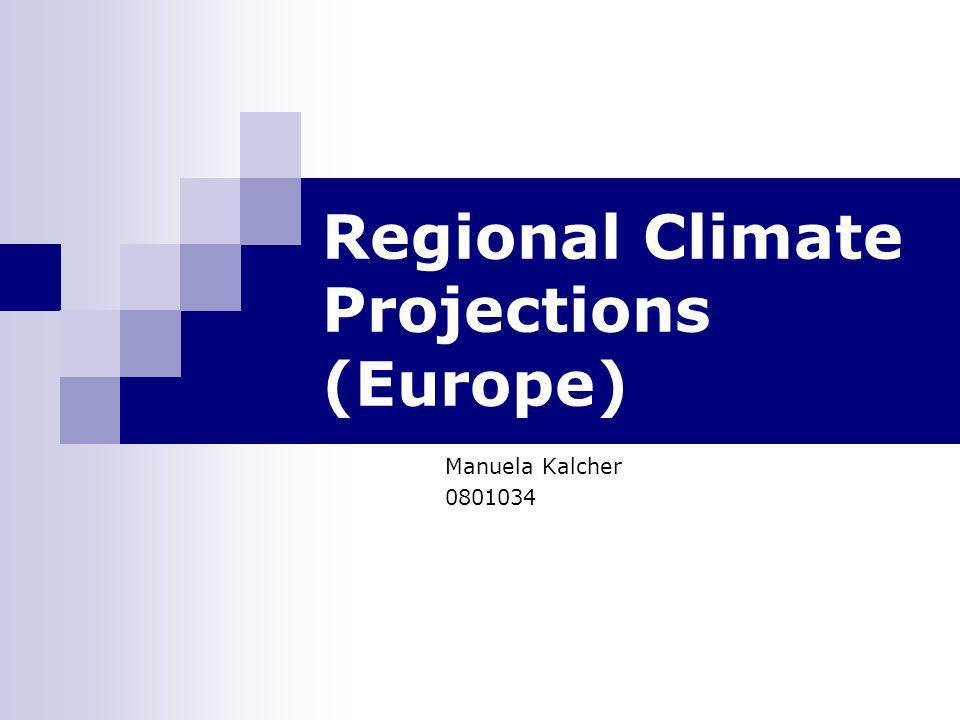 Regional Climate Projections (Europe)