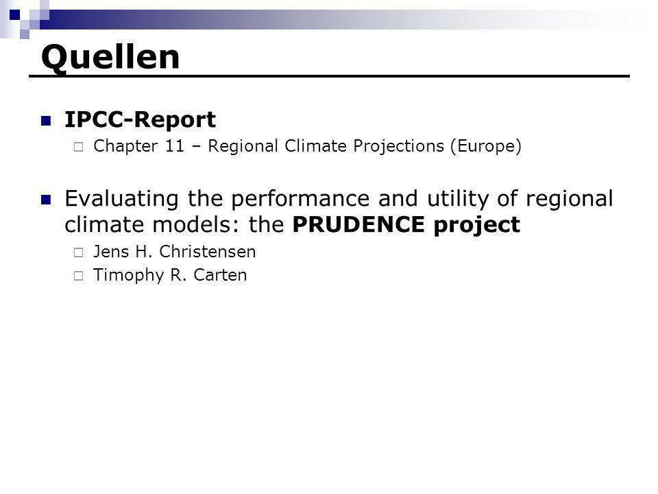 Quellen IPCC-Report. Chapter 11 – Regional Climate Projections (Europe)