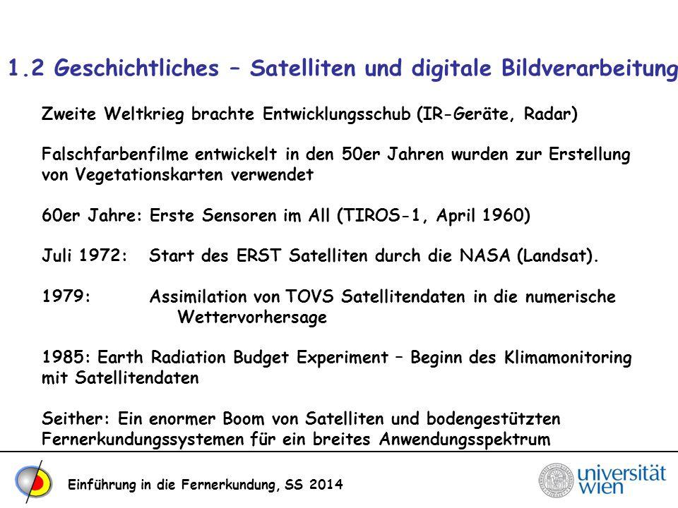 1.2 Geschichtliches – Satelliten und digitale Bildverarbeitung