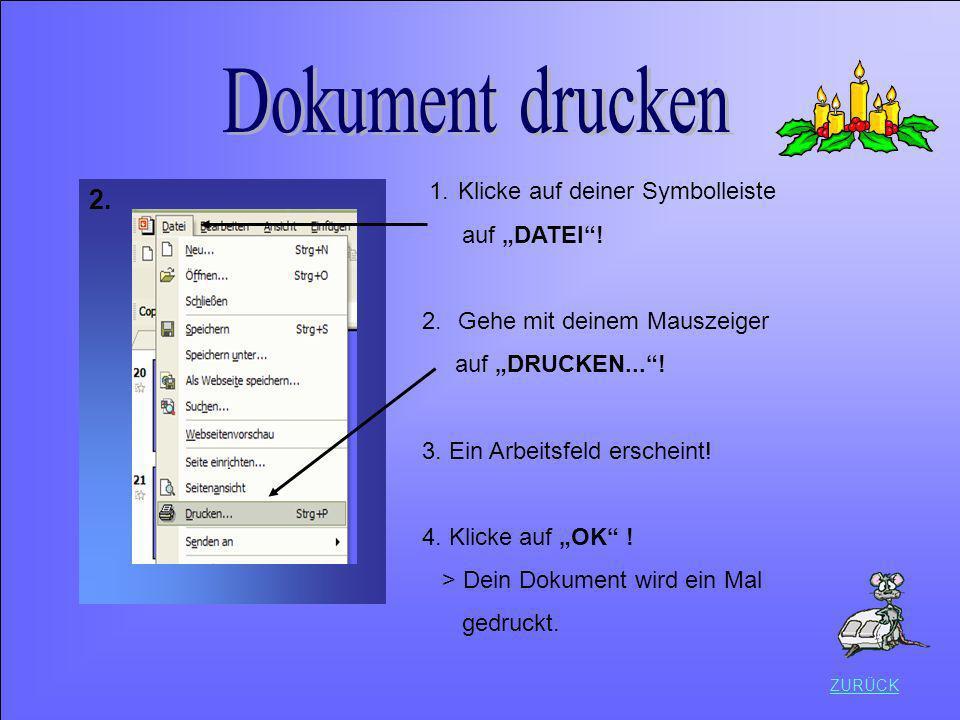 """Dokument drucken 2. 1. Klicke auf deiner Symbolleiste auf """"DATEI !"""
