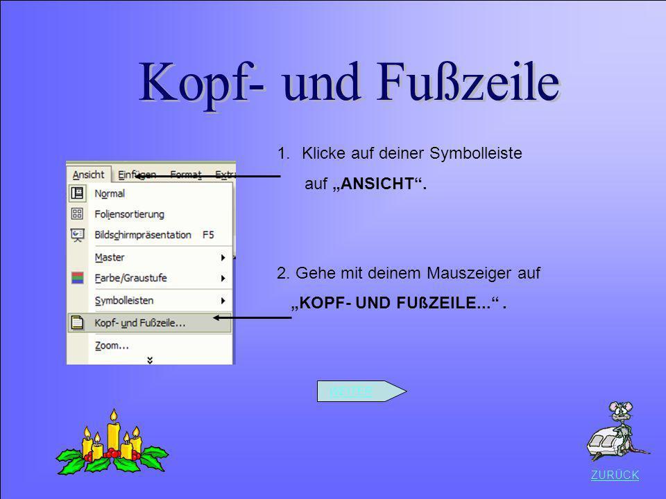 Datei speichern Kopf- und Fußzeile Klicke auf deiner Symbolleiste