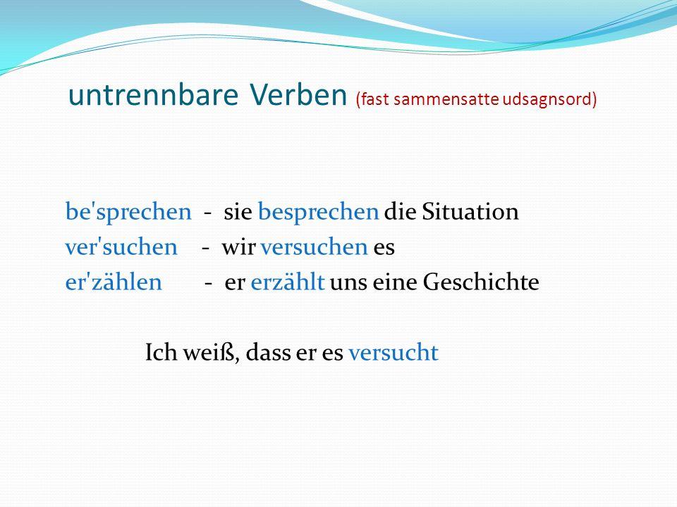 untrennbare Verben (fast sammensatte udsagnsord)