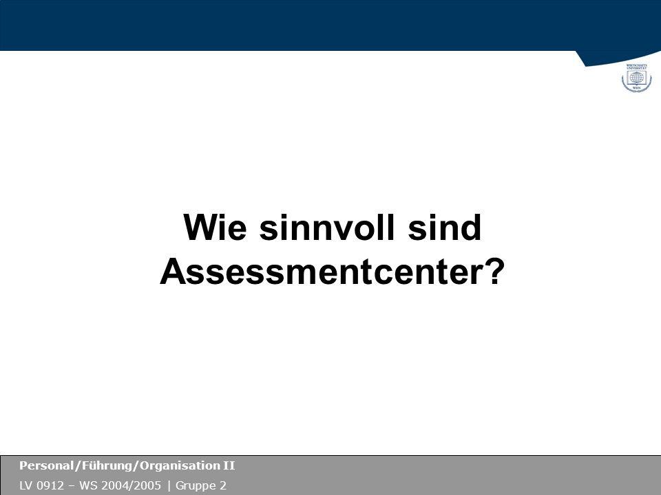 Wie sinnvoll sind Assessmentcenter
