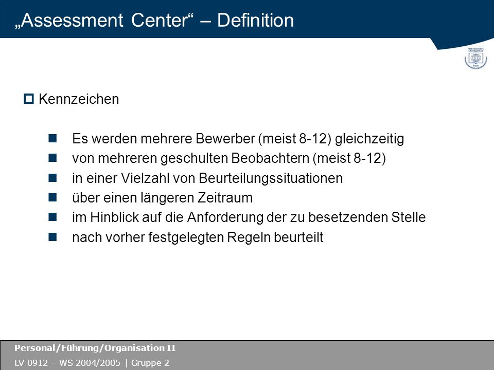 """Assessment Center – Definition"