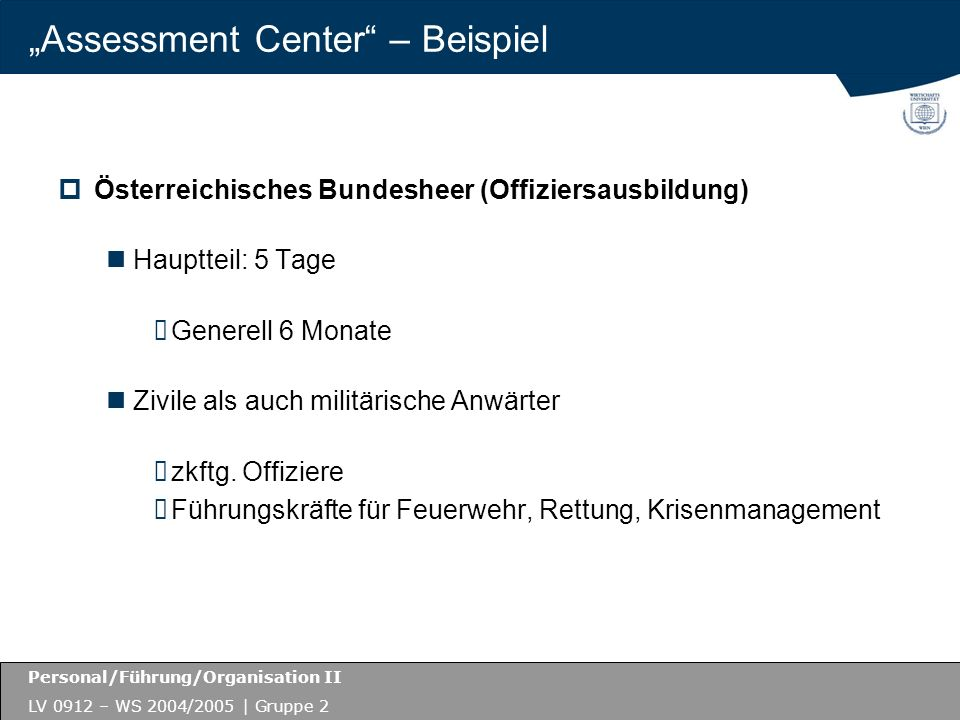 """Assessment Center – Beispiel"