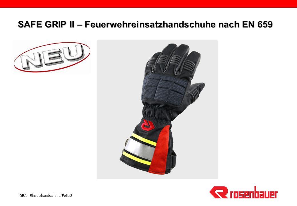 SAFE GRIP II – Feuerwehreinsatzhandschuhe nach EN 659