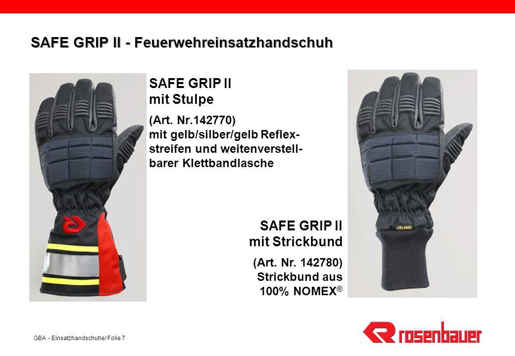 SAFE GRIP II - Feuerwehreinsatzhandschuh