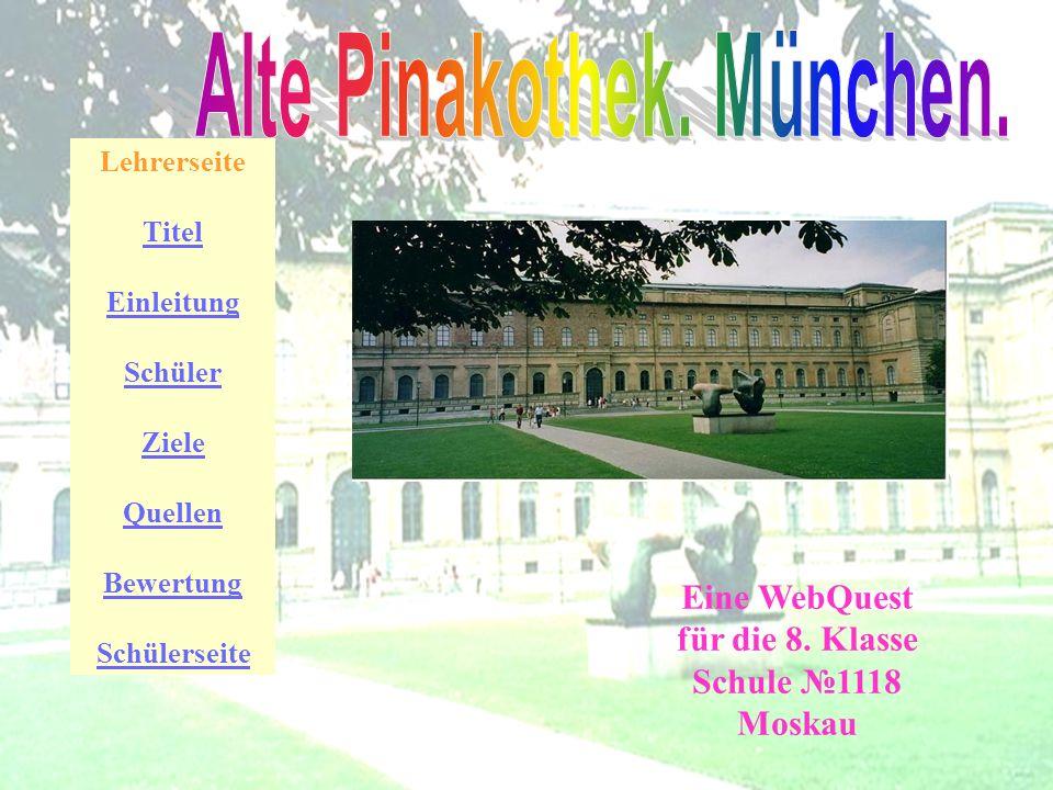 Alte Pinakothek. München.