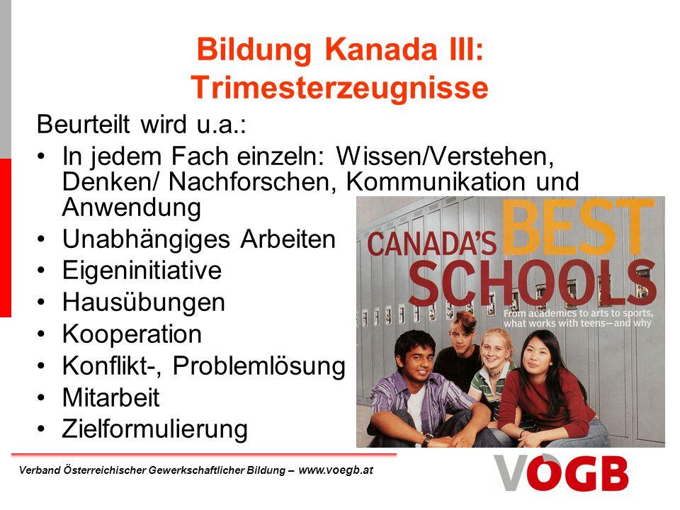 Bildung Kanada III: Trimesterzeugnisse