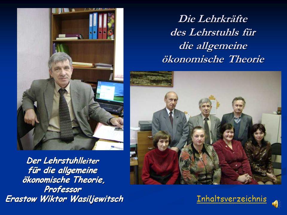 Die Lehrkräfte des Lehrstuhls für die allgemeine ökonomische Theorie