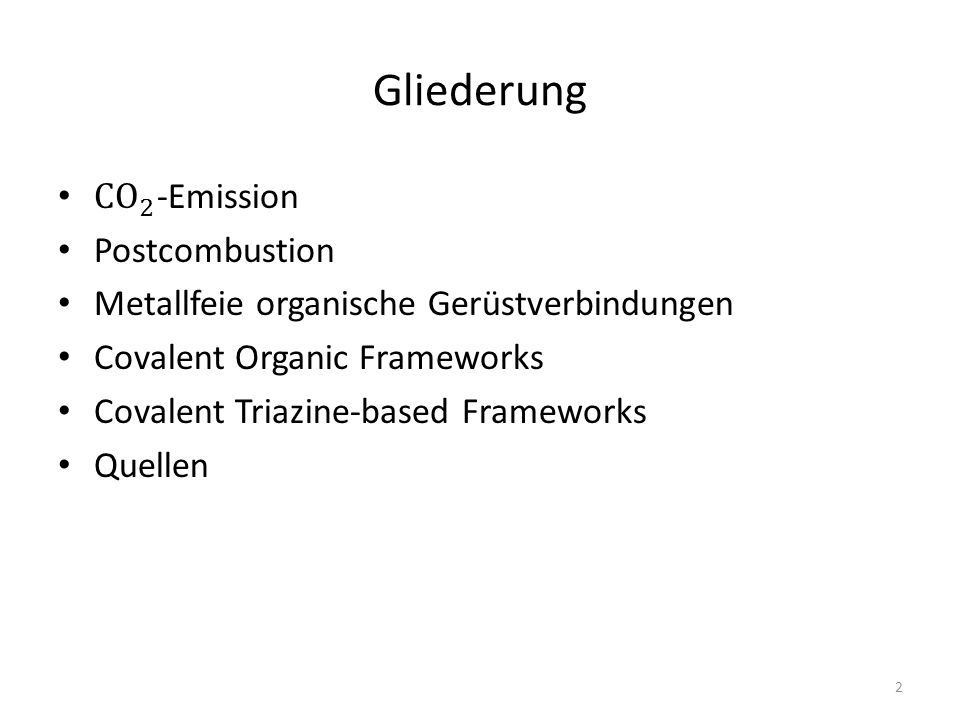 Gliederung CO 2 -Emission Postcombustion