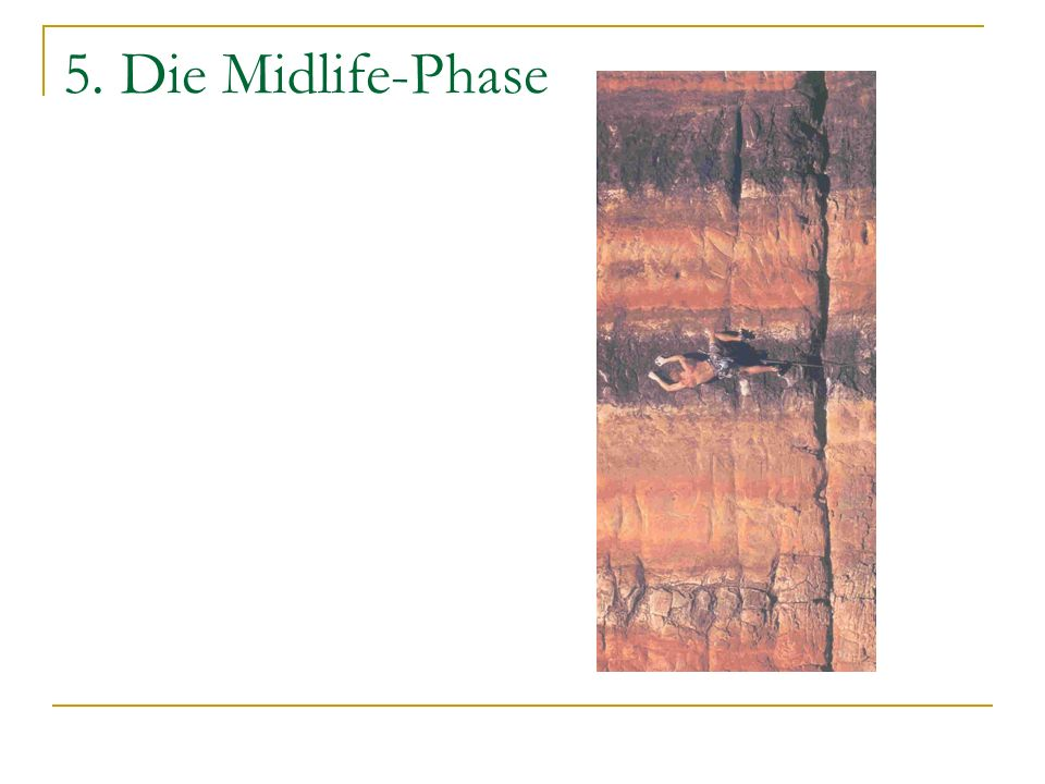 5. Die Midlife-Phase