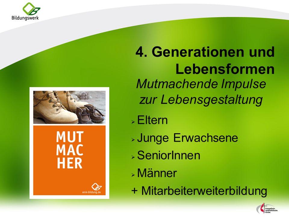 4. Generationen und Lebensformen