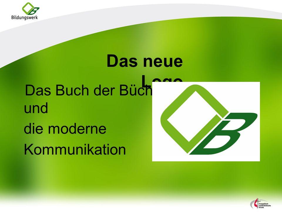 Das neue Logo Das Buch der Bücher und die moderne Kommunikation