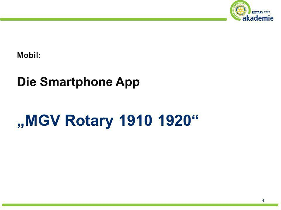 """MGV Rotary 1910 1920 Die Smartphone App Mobil:"