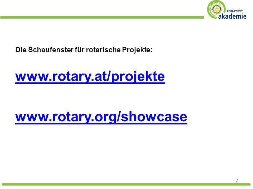 www.rotary.at/projekte www.rotary.org/showcase