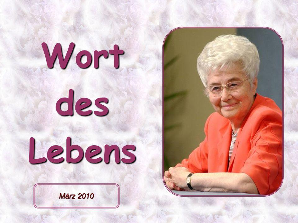 Wort des Lebens März 2010