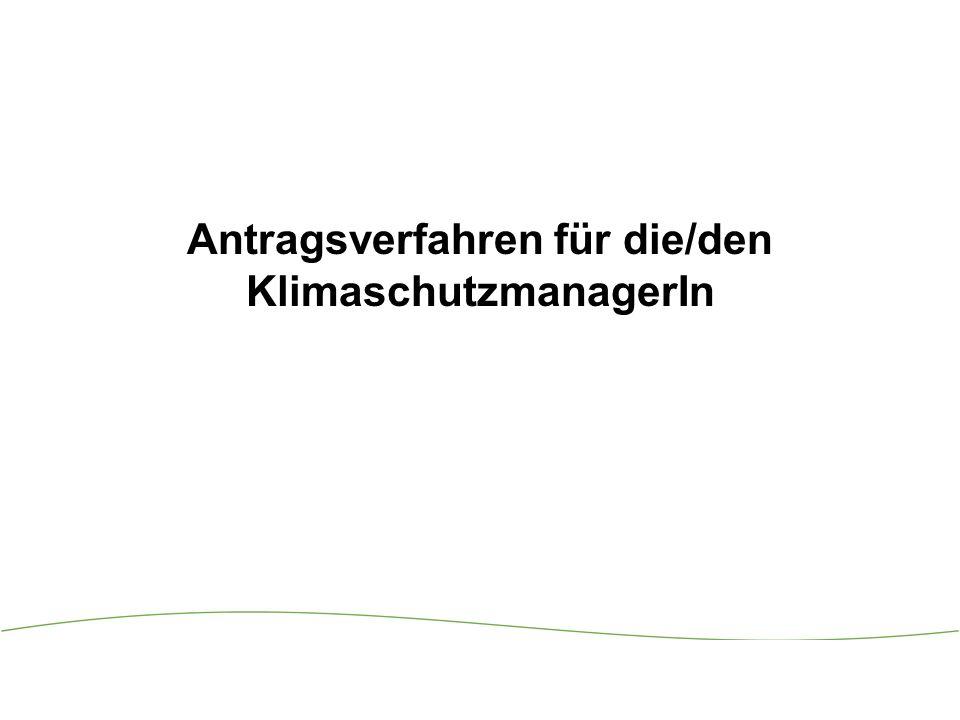 Antragsverfahren für die/den KlimaschutzmanagerIn