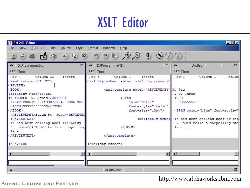 XSLT Editor http://www.alphaworks.ibm.com