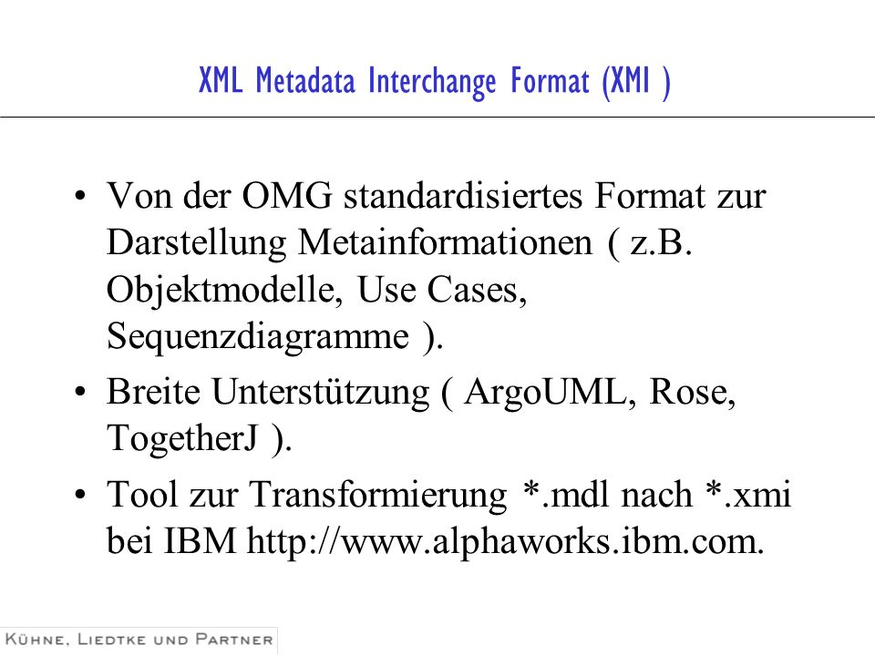 XML Metadata Interchange Format (XMI )