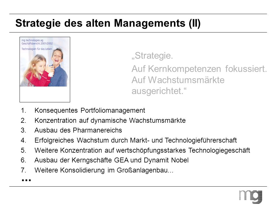 Strategie des alten Managements (II)