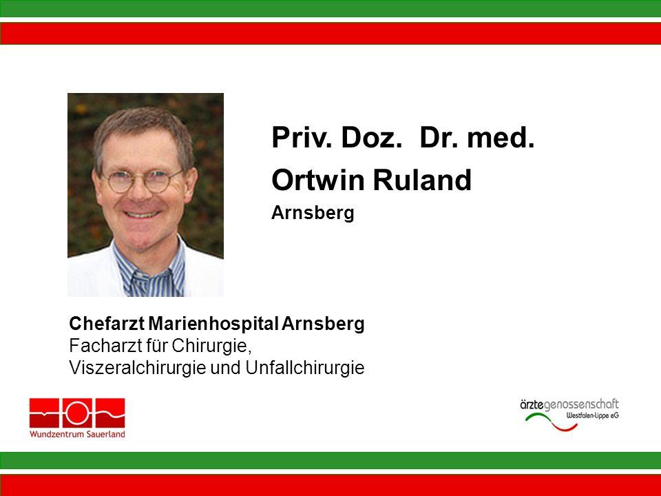 Priv. Doz. Dr. med. Ortwin Ruland Arnsberg