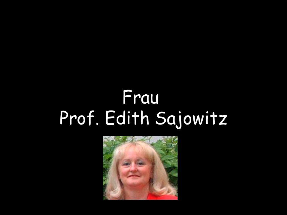Frau Prof. Edith Sajowitz