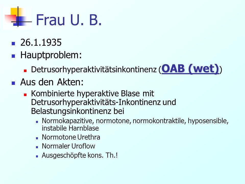Frau U. B. 26.1.1935 Hauptproblem: Aus den Akten: