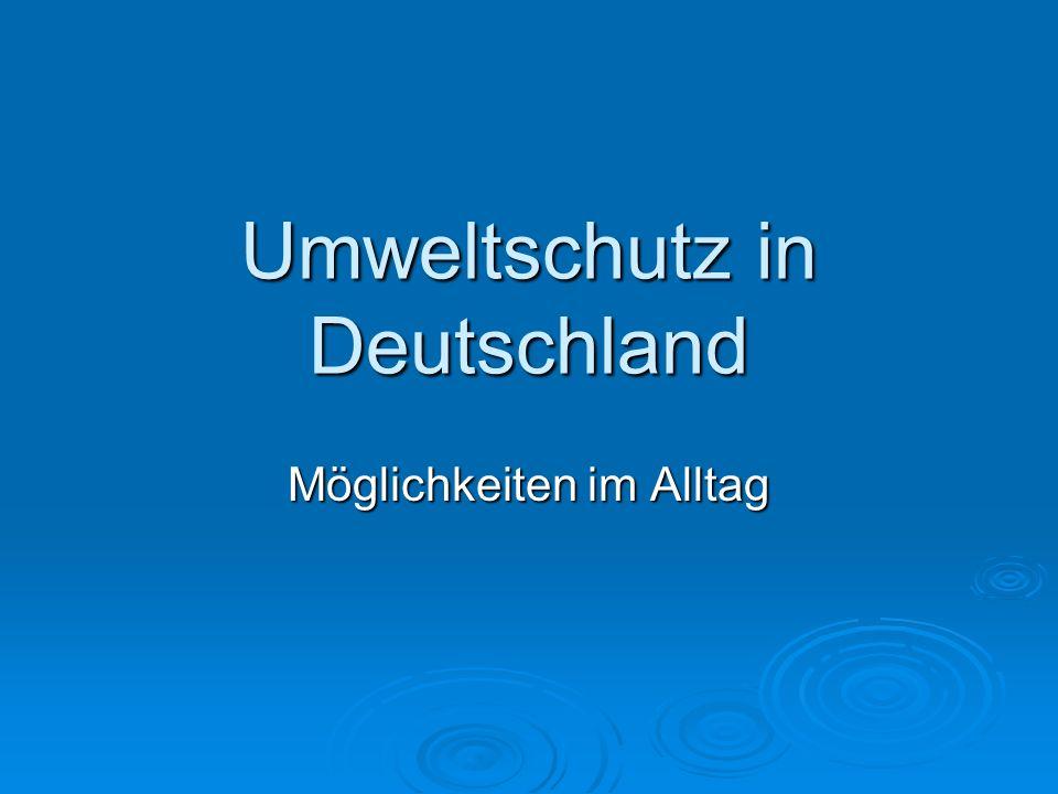 Umweltschutz in Deutschland