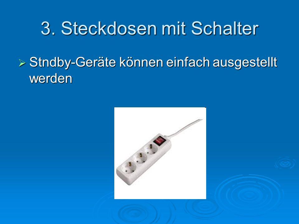 3. Steckdosen mit Schalter