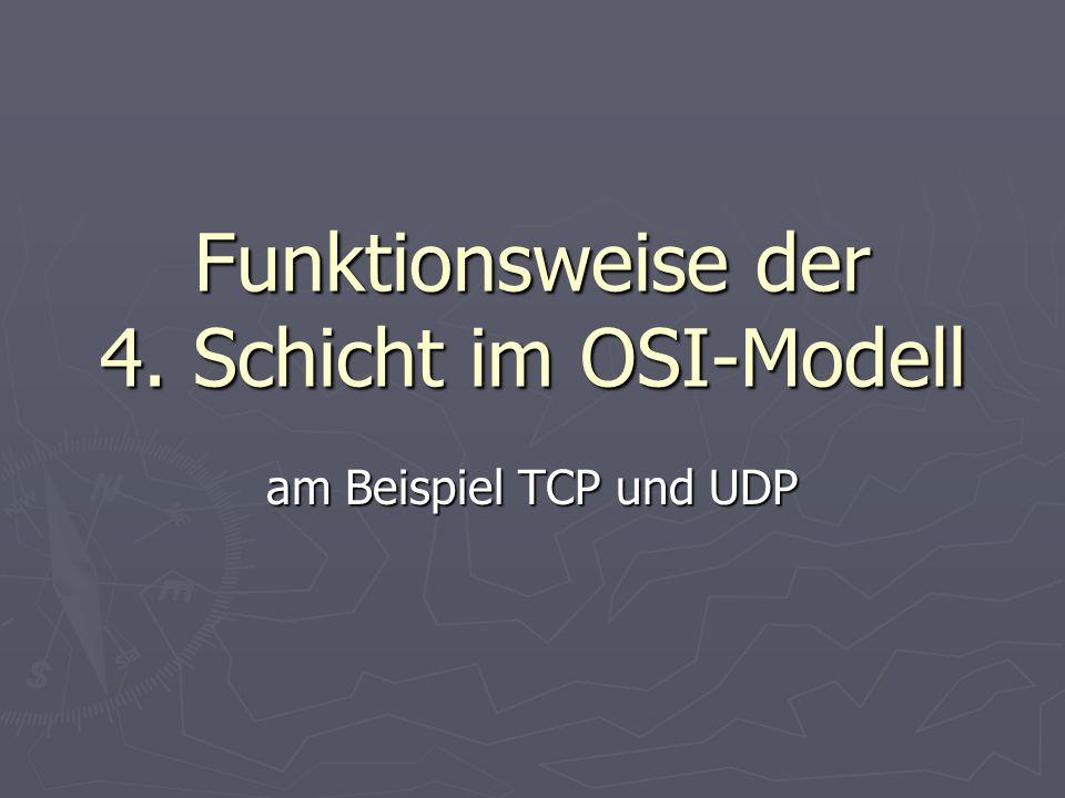 Funktionsweise der 4. Schicht im OSI-Modell