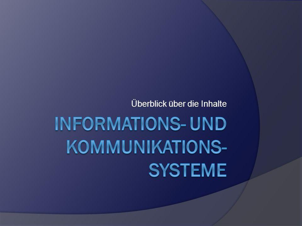 Informations- und Kommunikations-systeme