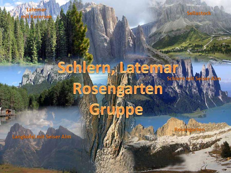 Schlern, Latemar Rosengarten Gruppe