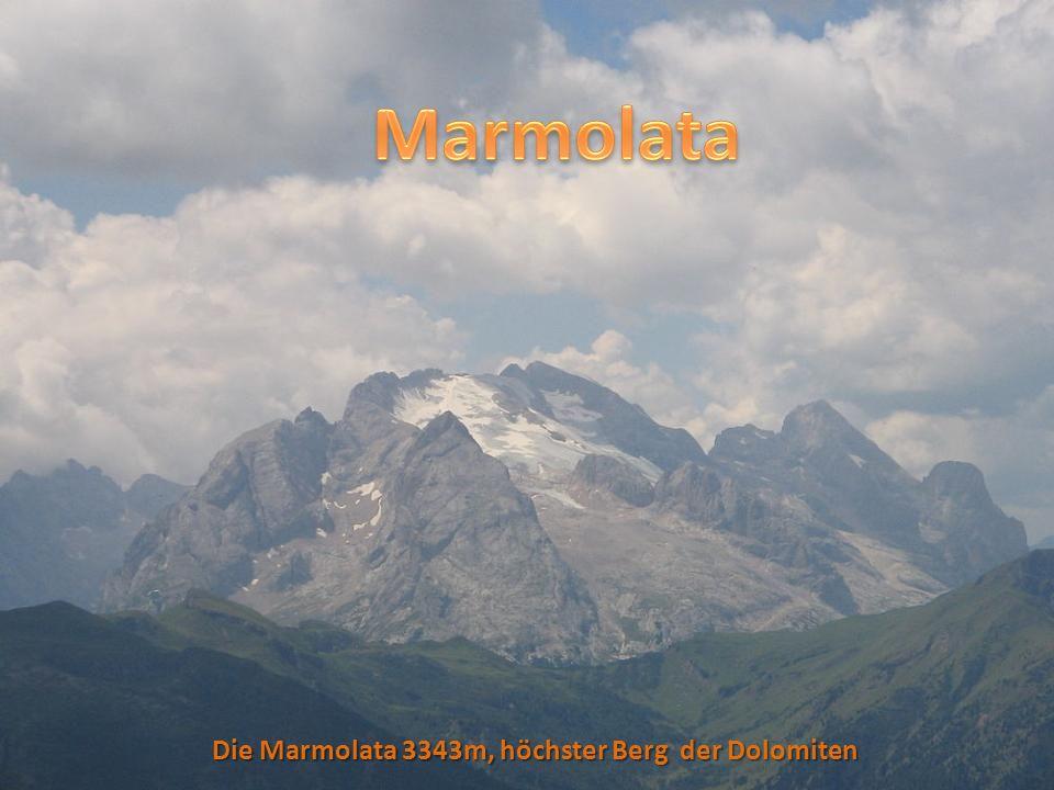 Marmolata Die Marmolata 3343m, höchster Berg der Dolomiten