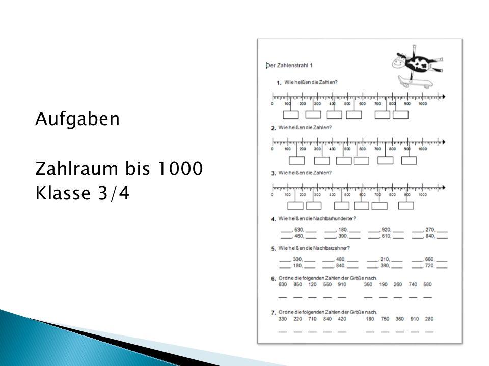 Aufgaben Zahlraum bis 1000 Klasse 3/4