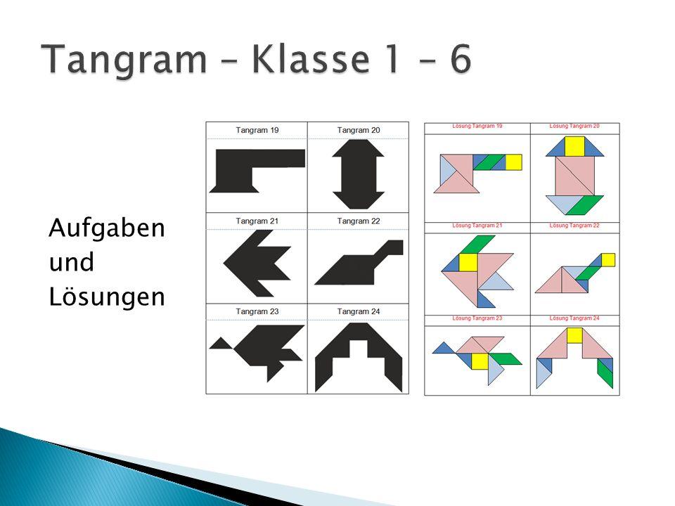 Tangram – Klasse 1 – 6 Aufgaben und Lösungen