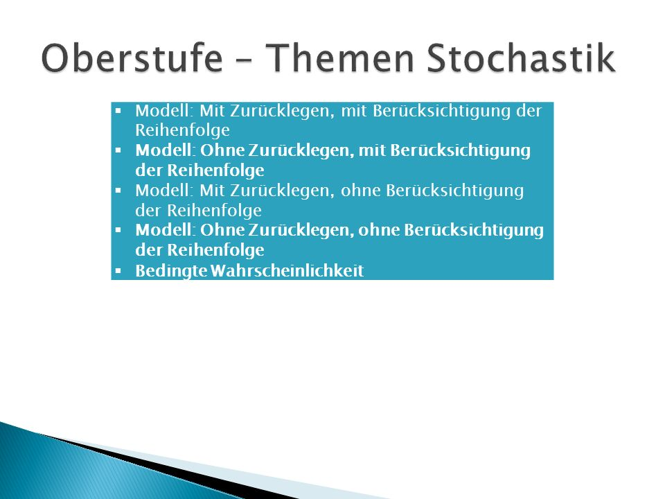 Oberstufe – Themen Stochastik