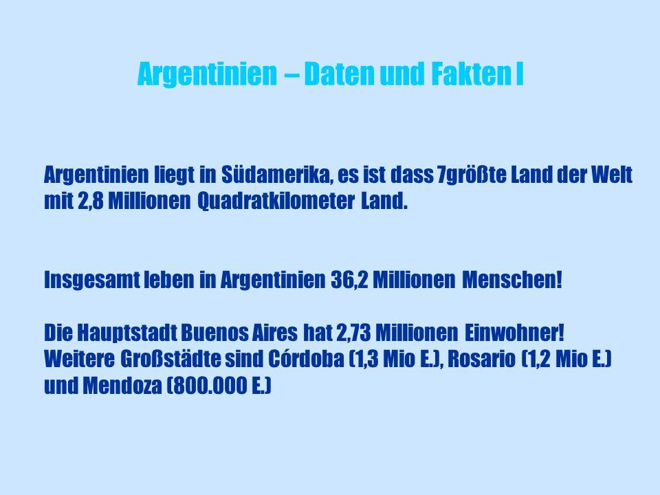 Argentinien – Daten und Fakten I