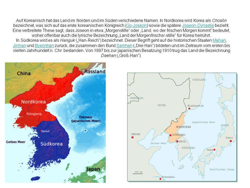 Auf Koreanisch hat das Land im Norden und im Süden verschiedene Namen