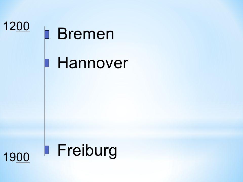 1200 1900 Bremen Hannover Freiburg
