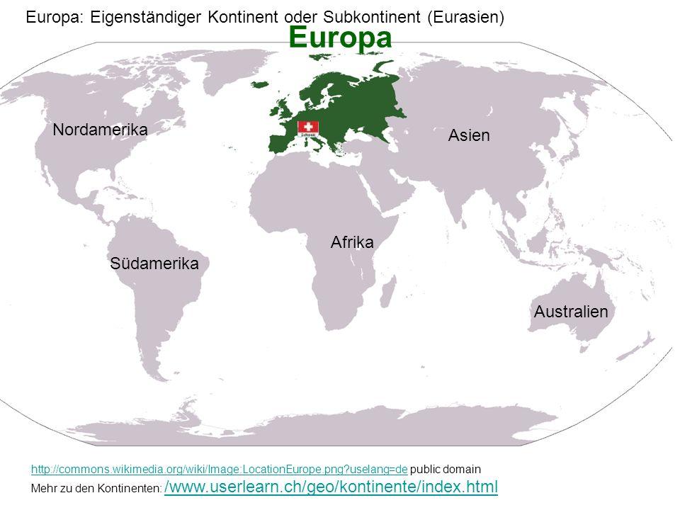 Europa Europa: Eigenständiger Kontinent oder Subkontinent (Eurasien)