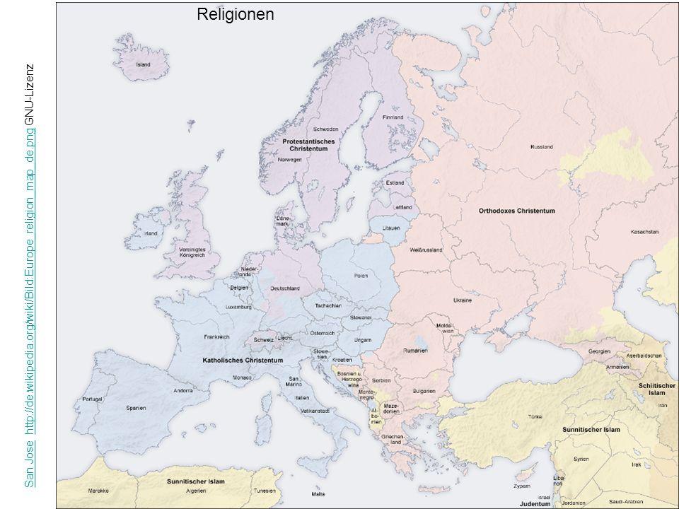 Religionen San Jose http://de.wikipedia.org/wiki/Bild:Europe_religion_map_de.png GNU-Lizenz