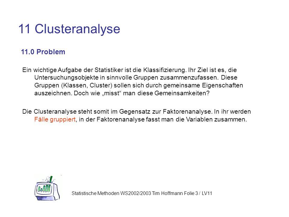 11 Clusteranalyse 11.0 Problem