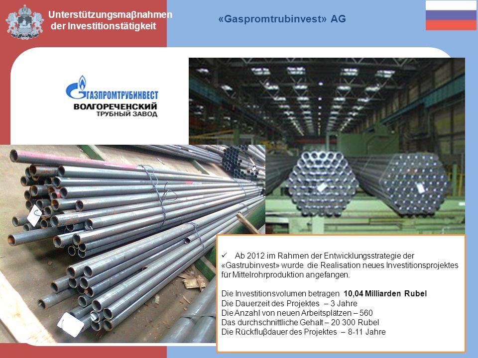 «Gaspromtrubinvest» AG