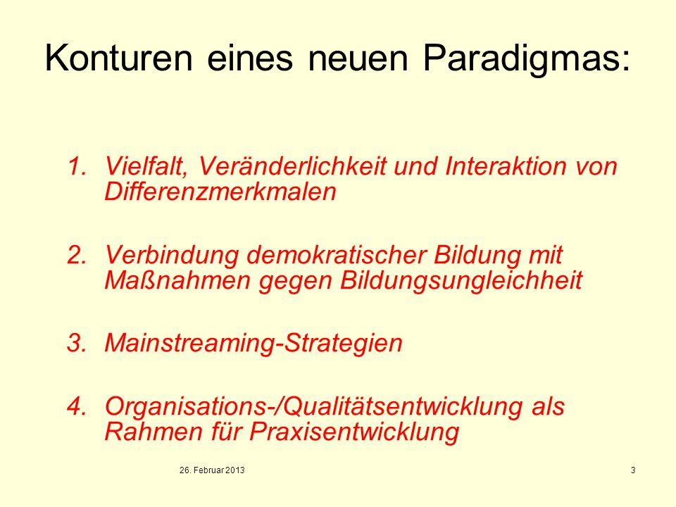 Konturen eines neuen Paradigmas: