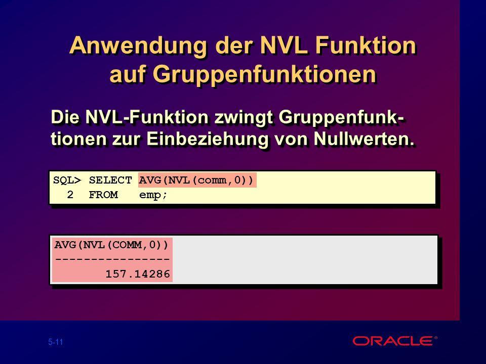 Anwendung der NVL Funktion auf Gruppenfunktionen