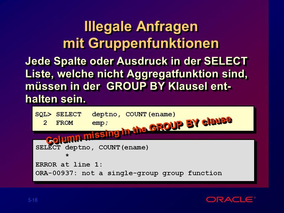 Illegale Anfragen mit Gruppenfunktionen